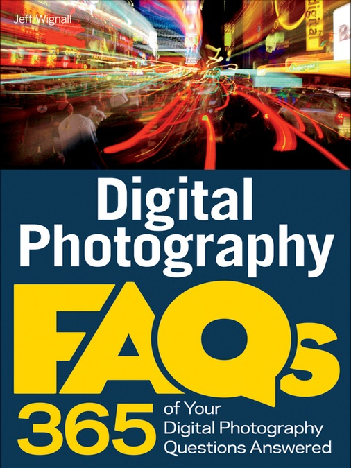 Book cover of 'Digital Photography FAQs 365 of Your Digital Photography Questions Answered'.