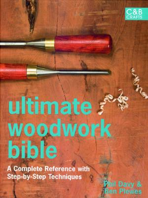 Book cover of 'Ultimate Woodwork Bible'.